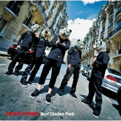 Beef Chicken Pork - MAN WITH A MISSION