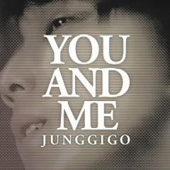 You And Me Mixtape  - Junggigo