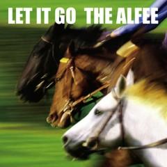 Let It Go [Type B]  - The Alfee
