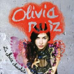 La Chica Chocolate - Olivia Ruiz