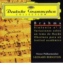 Brahms (Bernstein)   Symp No. 3  Variations On Haydn  Overture