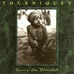 Carry The Wounded - Tourniquet
