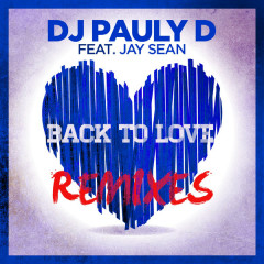 Back To Love (Remixes) - EP