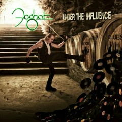 Under The Influence - Foghat