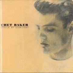 Stella By Starlight - Chet Baker