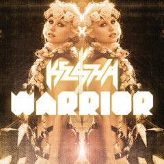 Warrior (Japan Deluxe Version) (CD2) - Ke$ha