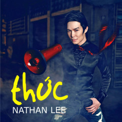 Thức - Nathan Lee