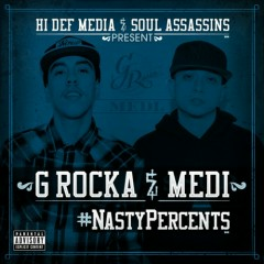 Nasty Percents - G Rocka,Medi