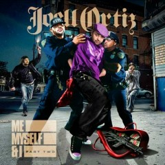 Me, Myself & I, Part 2 (CD1) - Joell Ortiz