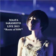 LIVE TOUR 2013 -Roots of SSW- - Maaya Sakamoto