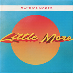 Little More (Single) - Maurice Moore