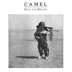 Dust and Dreams - Camel