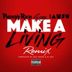 Make a Living (Remix) (Single) - Philthy Rich, G-Eazy, Iamsu!
