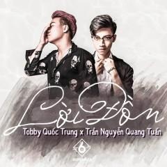 Lời Đồn (Single) - Tobby Quốc Trung, Trần Nguyễn Quang Tuấn