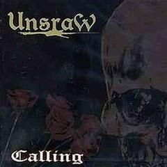 Calling - Unsraw