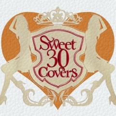 Sweet 30 Covers - Utahime Tachi ni Yoru Yogaku Cover Best Selection -  (CD2)