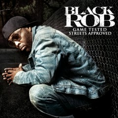 Game Tested Streets Approved - Black Rob