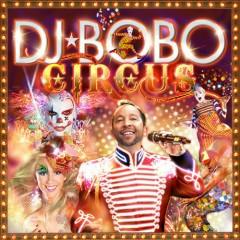 Circus - DJ BoBo