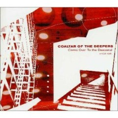 Come Over To The Deepend - Coaltar Of The Deepers