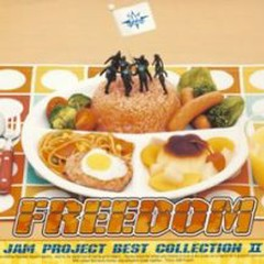 JAM Project BEST COLLECTION II - FREEDOM