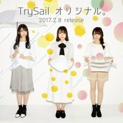 ORIGINAL. - TrySail