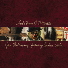 Sad Clowns & Hillbillies - John Mellencamp