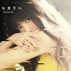 ヒカリへ (Hikari e) - Miwa