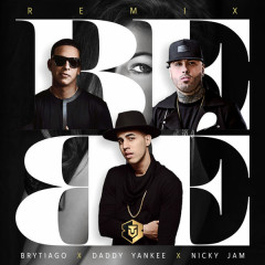 Bebé (Remix) (Single) - Brytiago, Daddy Yankee, Nicky Jam