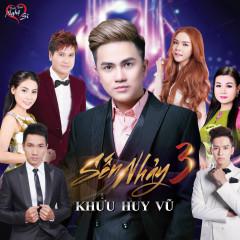 Sến Nhảy 3 - Khưu Huy Vũ, Various Artists