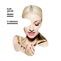 O Vertigo - Kate Miller-Heidke