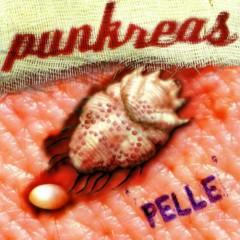 Pelle - Punkreas