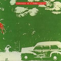 Archives Vol.2 (Topanga 2, 1969-1970)