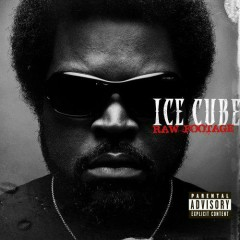 Raw Footage (Special Edition) (CD2) - Ice Cube