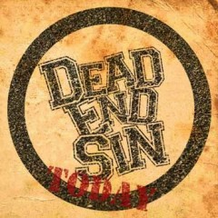 Today (CDEP) - Dead End Sin