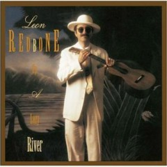 Up A Lazy River - Leon Redbone