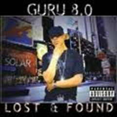 The 8.0 Lost & Found (CD2) - Guru