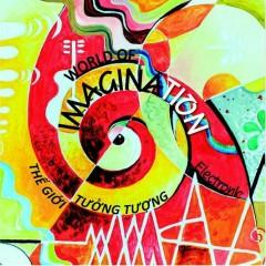 World Of Imagination - Kim Phước,Đỗ Nhân