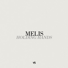 Holding Hands (Single) - Melis