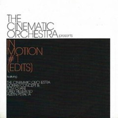 Presents In Motion #1 - The Cinematic Orchestra