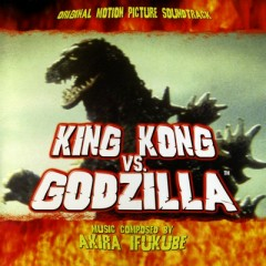 King Kong Vs. Godzilla OST (P.2)