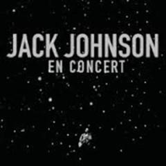 En Concert (CD1) - Jack Johnson