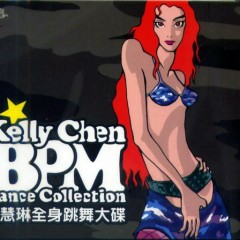 Kelly Chen Bpm Dance Collection (CD4) - Trần Tuệ Lâm
