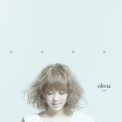 夏夜晚风Live影音专辑/ Olivia Live (CD1) - Olivia Ong