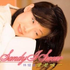爱是唯一/ I Swear (CD1) - Lâm Ức Liên