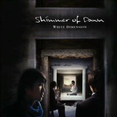 Shimmer Of Dawn - White Dimension