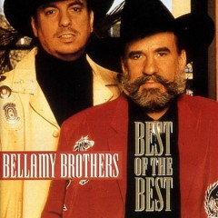 The Best Of The Best (CD1) - The Bellamy Brothers