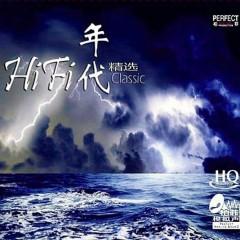 HIFI年代精选(HQCD) / Tuyển Chọn Thời Đại HIFI - Gia Phi Gia Nhi
