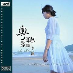 粤听粤好听(XRCD2)/ Càng Nghe Càng Hay - Lý Thước