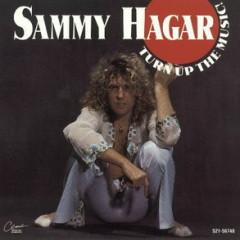 Turn Up The Music - Sammy Hagar
