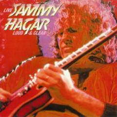 Loud And Clear - Sammy Hagar